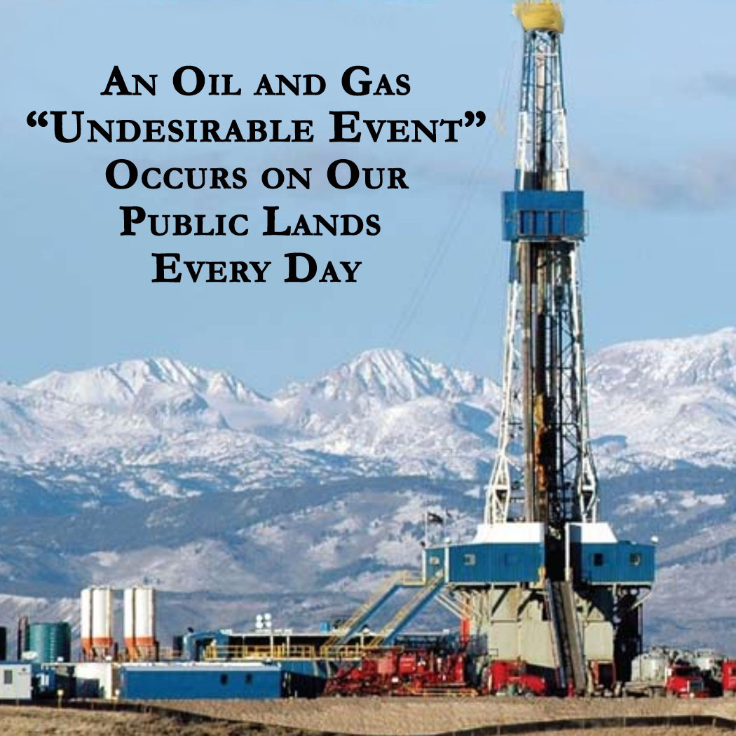 oil and gas undesirable event every day