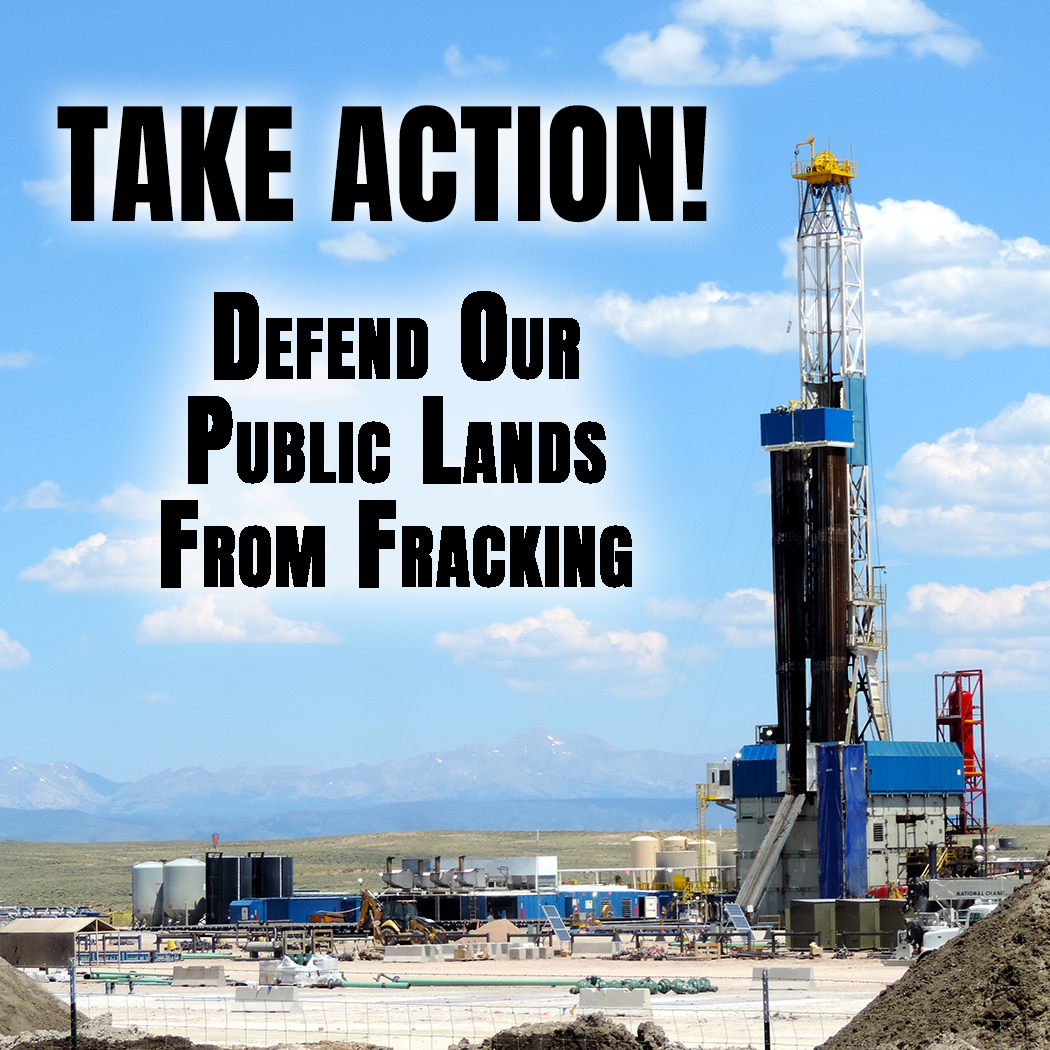 Take Action Defend Public Lands
